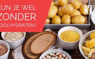 Hoeveel koolhydraten heb je eigenlijk nodig?