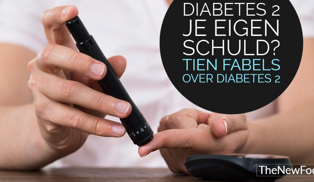 TIEN FABELS over diabetes type 2