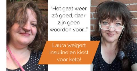 Laura weigert insuline en kiest keto